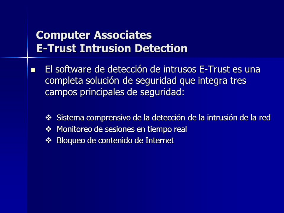 Computer Associates E-Trust Intrusion Detection