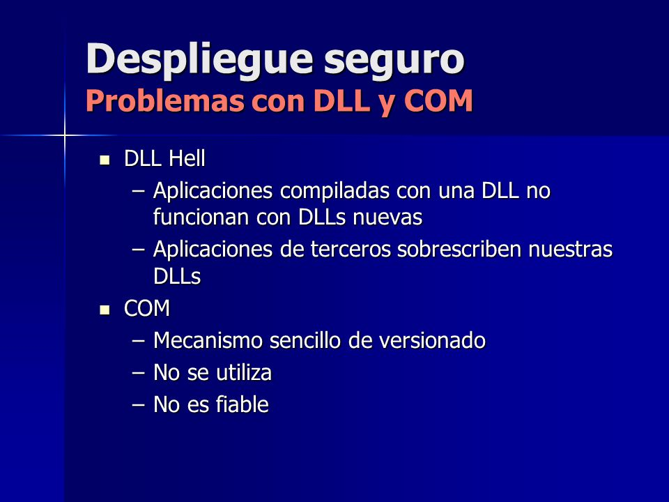 Despliegue seguro Problemas con DLL y COM