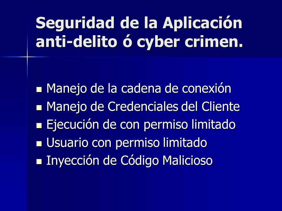 Seguridad de la Aplicación anti-delito ó cyber crimen.