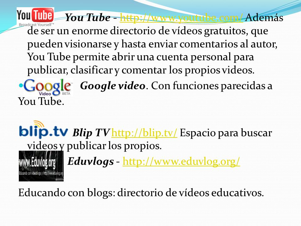 You Tube - http://www. youtube