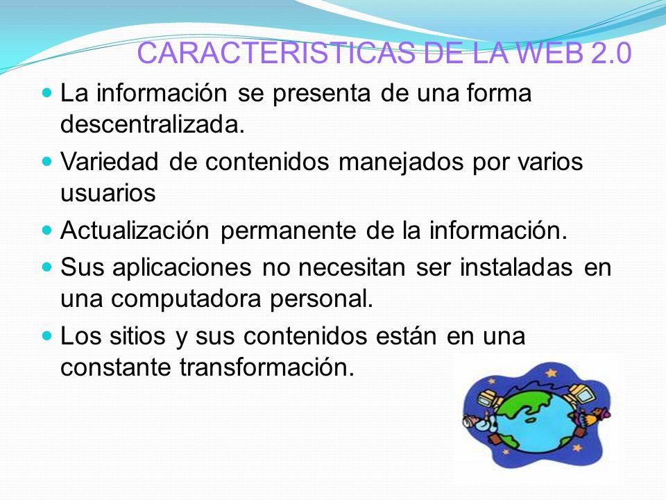 CARACTERISTICAS DE LA WEB 2.0