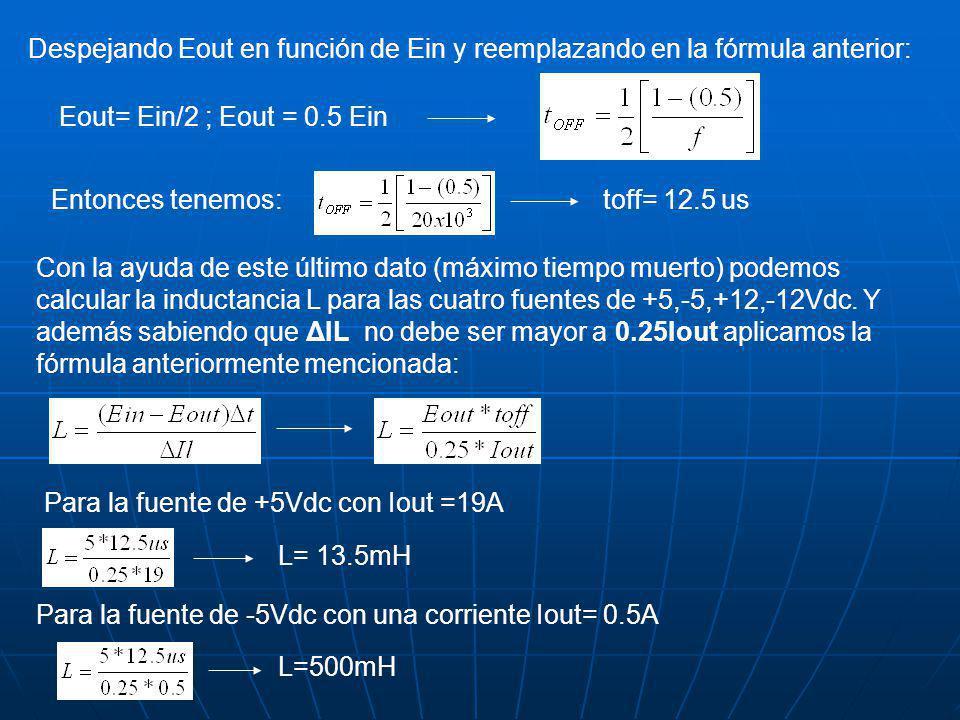 Despejando Eout en función de Ein y reemplazando en la fórmula anterior: