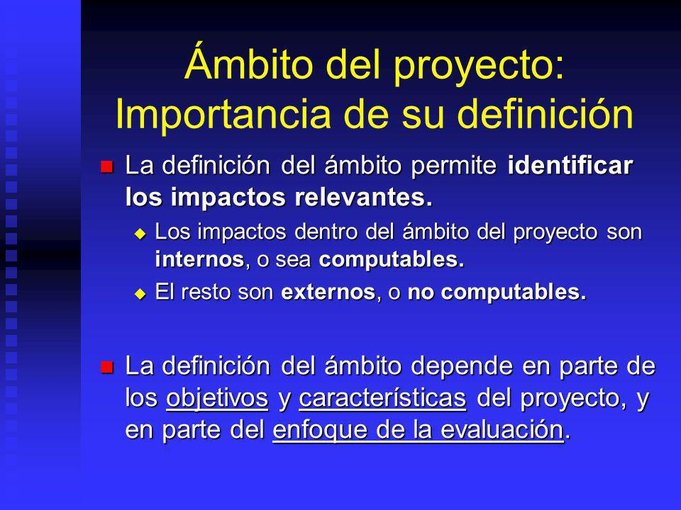 Ámbito del proyecto: Importancia de su definición