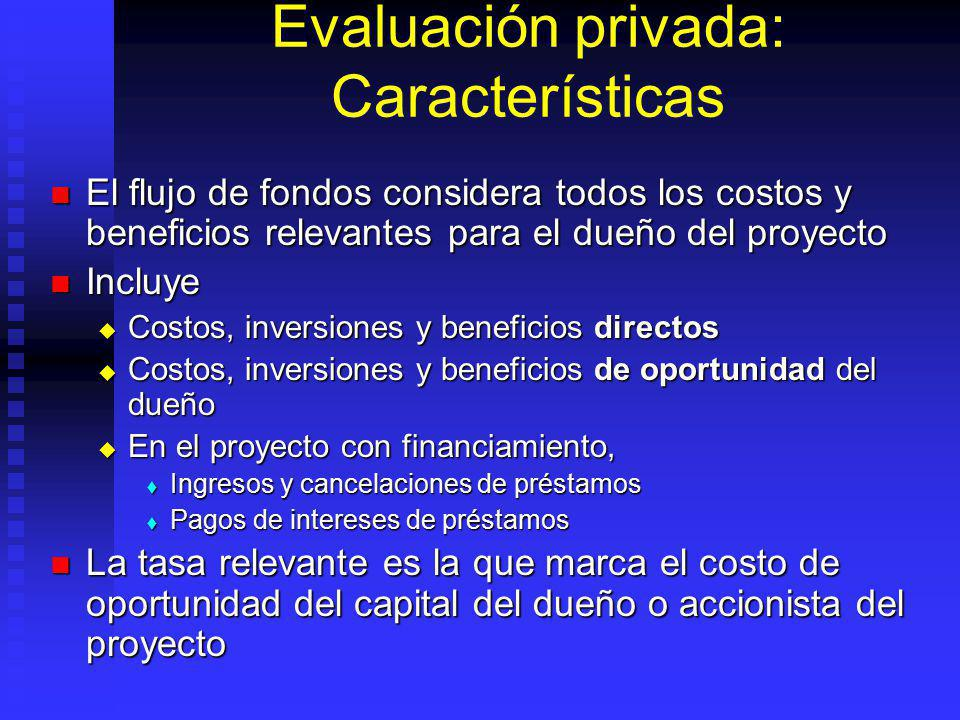 Evaluación privada: Características