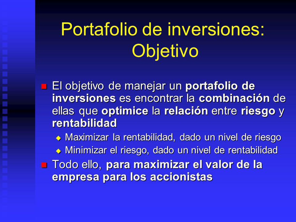 Portafolio de inversiones: Objetivo