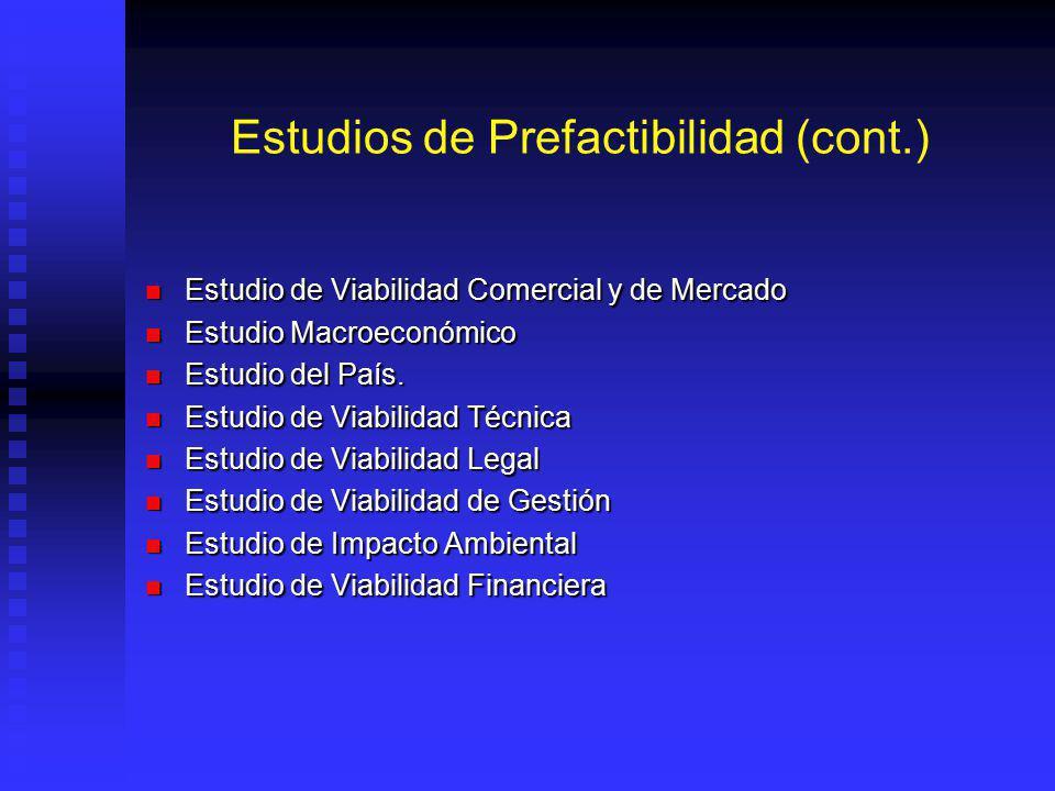 Estudios de Prefactibilidad (cont.)