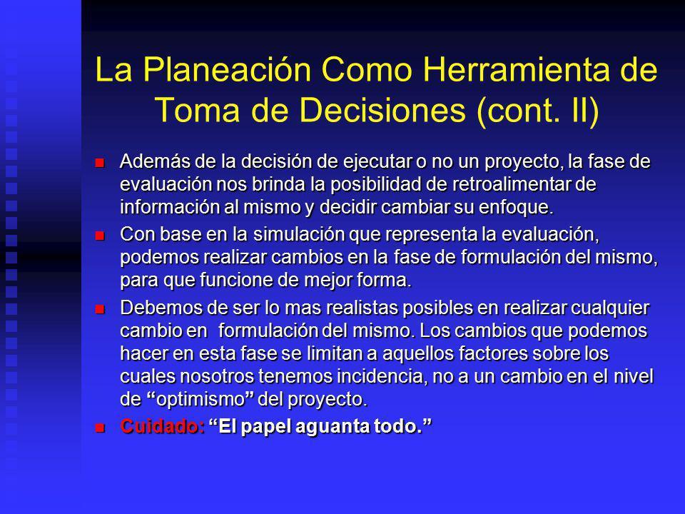 La Planeación Como Herramienta de Toma de Decisiones (cont. II)