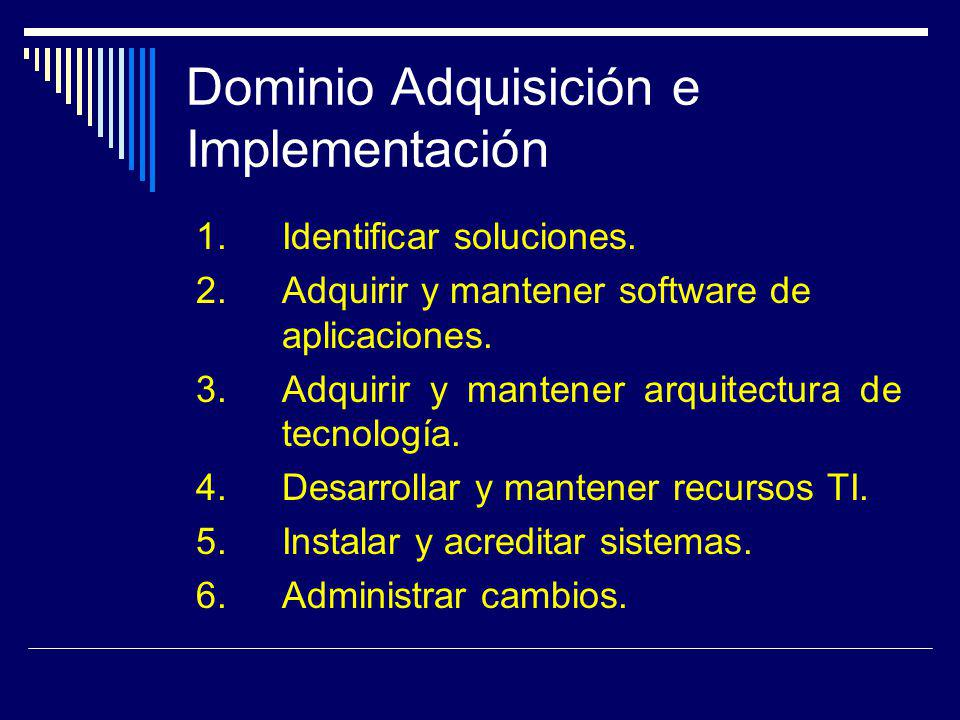 Dominio Adquisición e Implementación