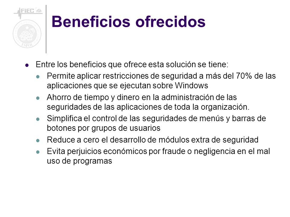 Beneficios ofrecidos Entre los beneficios que ofrece esta solución se tiene: