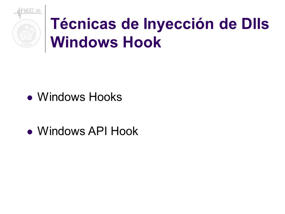 Técnicas de Inyección de Dlls Windows Hook