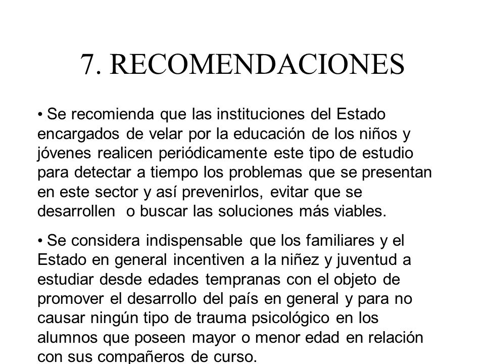 7. RECOMENDACIONES