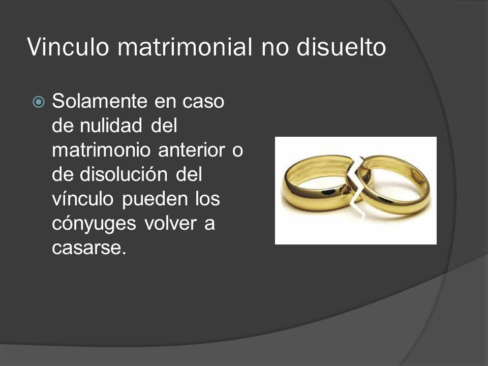 Vinculo matrimonial no disuelto