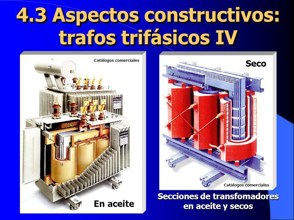 4.3 Aspectos constructivos: trafos trifásicos IV