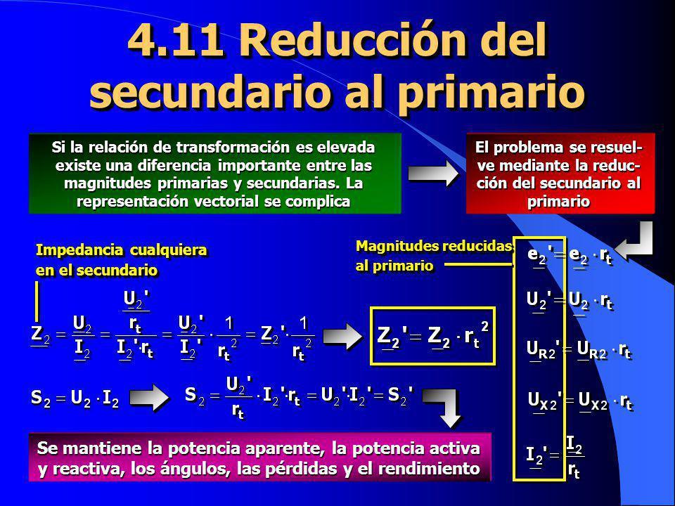 4.11 Reducción del secundario al primario