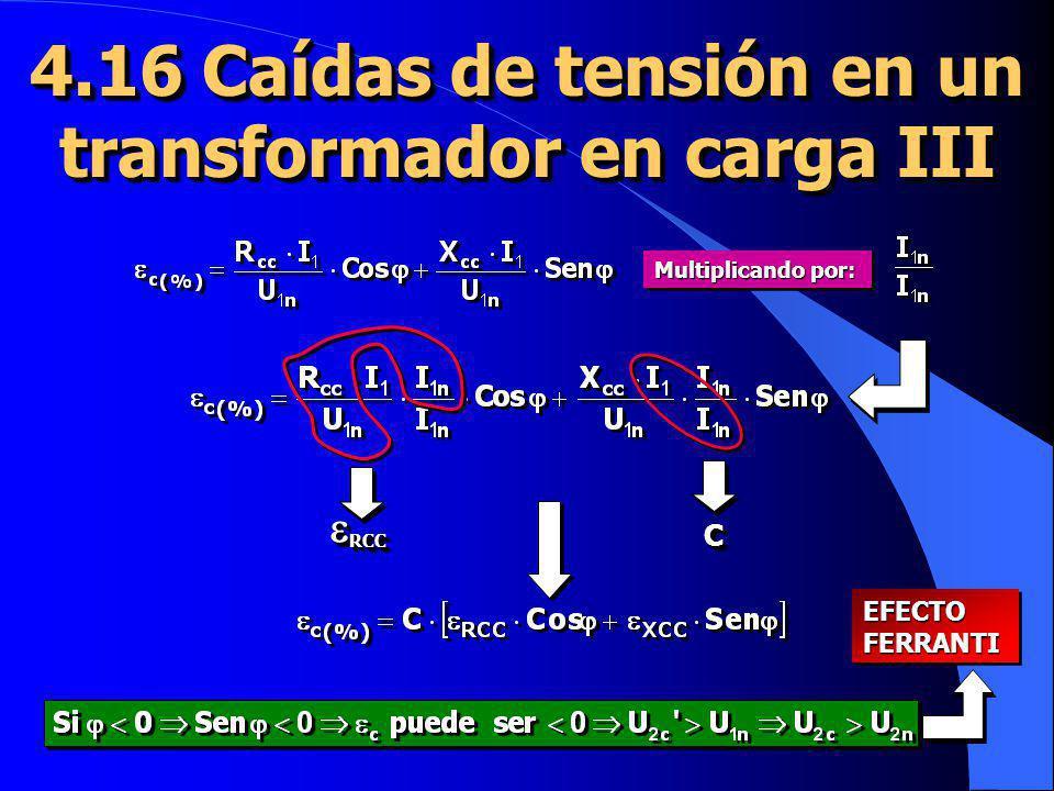 4.16 Caídas de tensión en un transformador en carga III