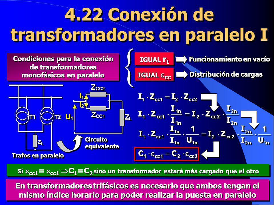 4.22 Conexión de transformadores en paralelo I