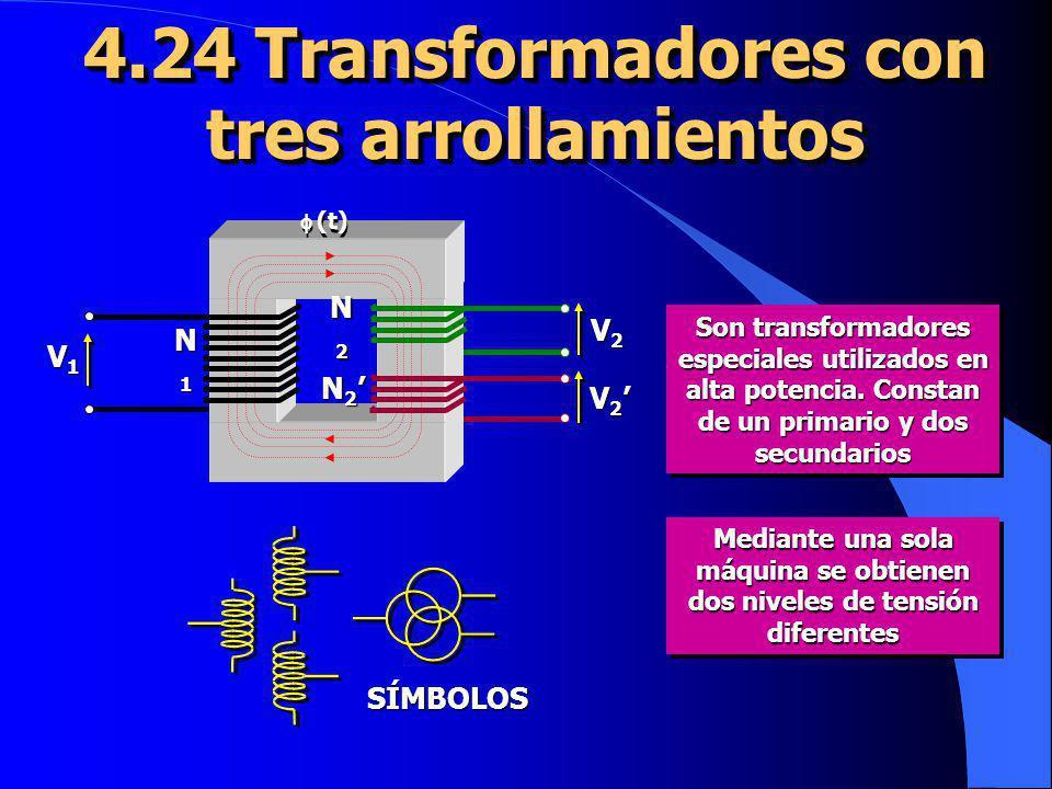 4.24 Transformadores con tres arrollamientos