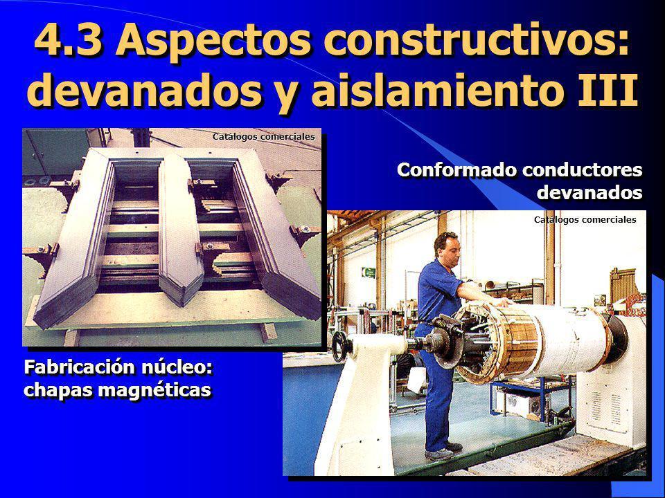 4.3 Aspectos constructivos: devanados y aislamiento III