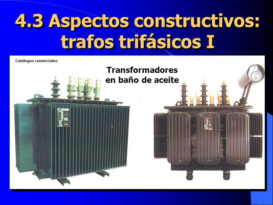 4.3 Aspectos constructivos: trafos trifásicos I