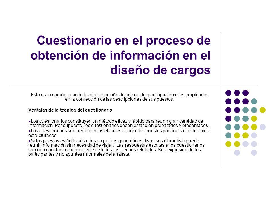 Cuestionario en el proceso de obtención de información en el diseño de cargos