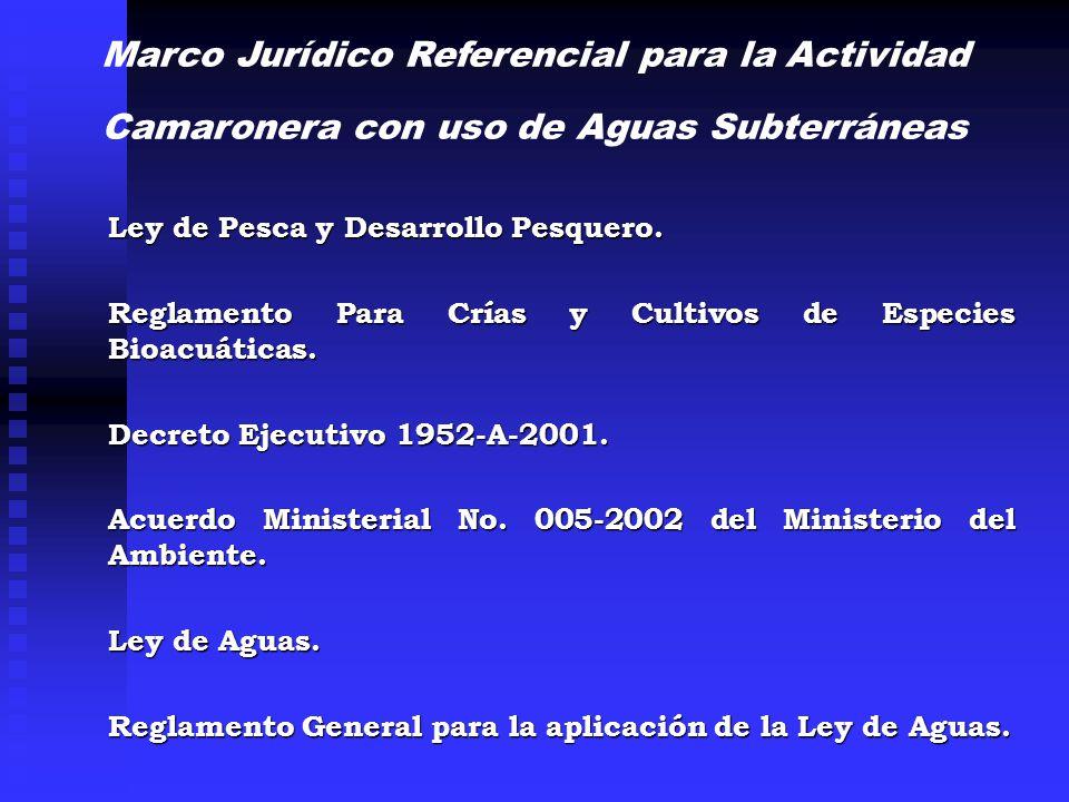 Marco Jurídico Referencial para la Actividad Camaronera con uso de Aguas Subterráneas