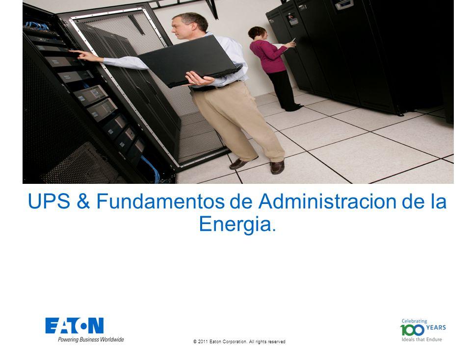 UPS & Fundamentos de Administracion de la Energia.
