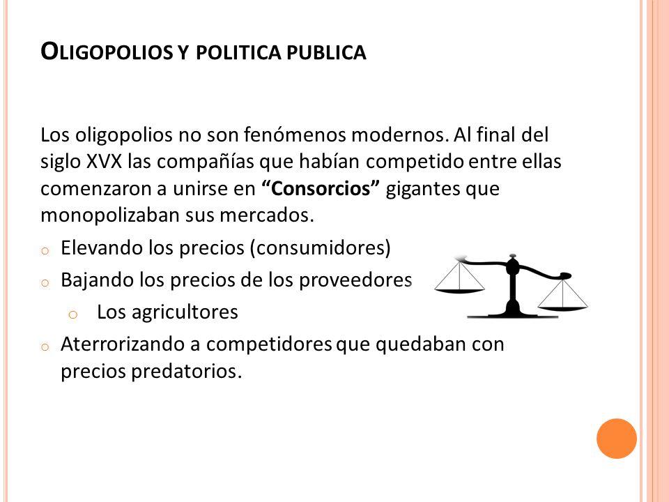 Oligopolios y politica publica