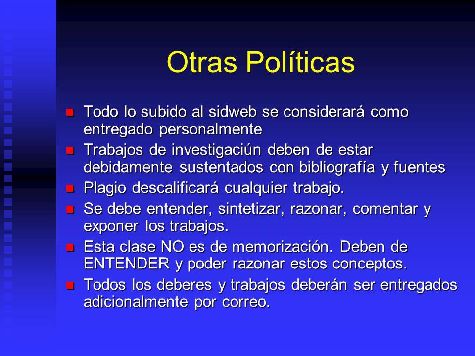 Otras Políticas Todo lo subido al sidweb se considerará como entregado personalmente.