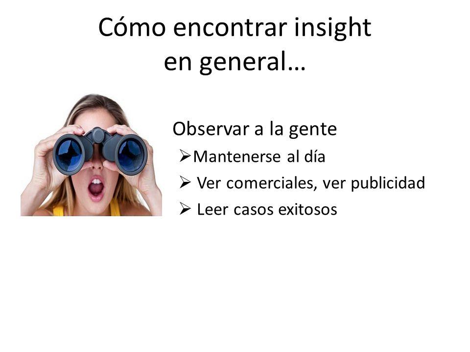 Cómo encontrar insight en general…