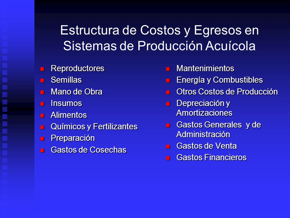 Estructura de Costos y Egresos en Sistemas de Producción Acuícola