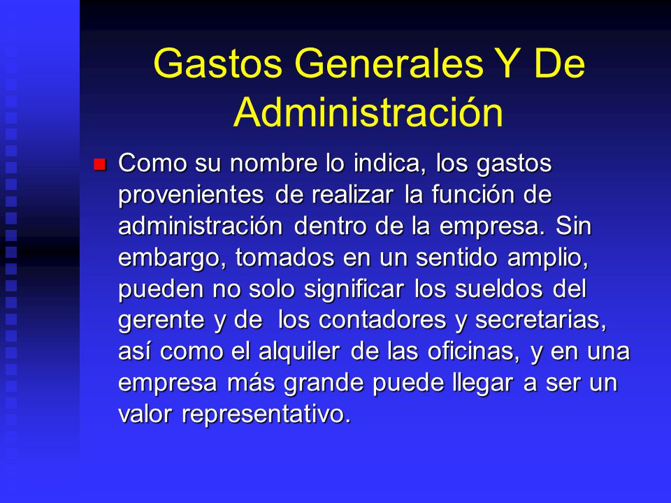 Gastos Generales Y De Administración