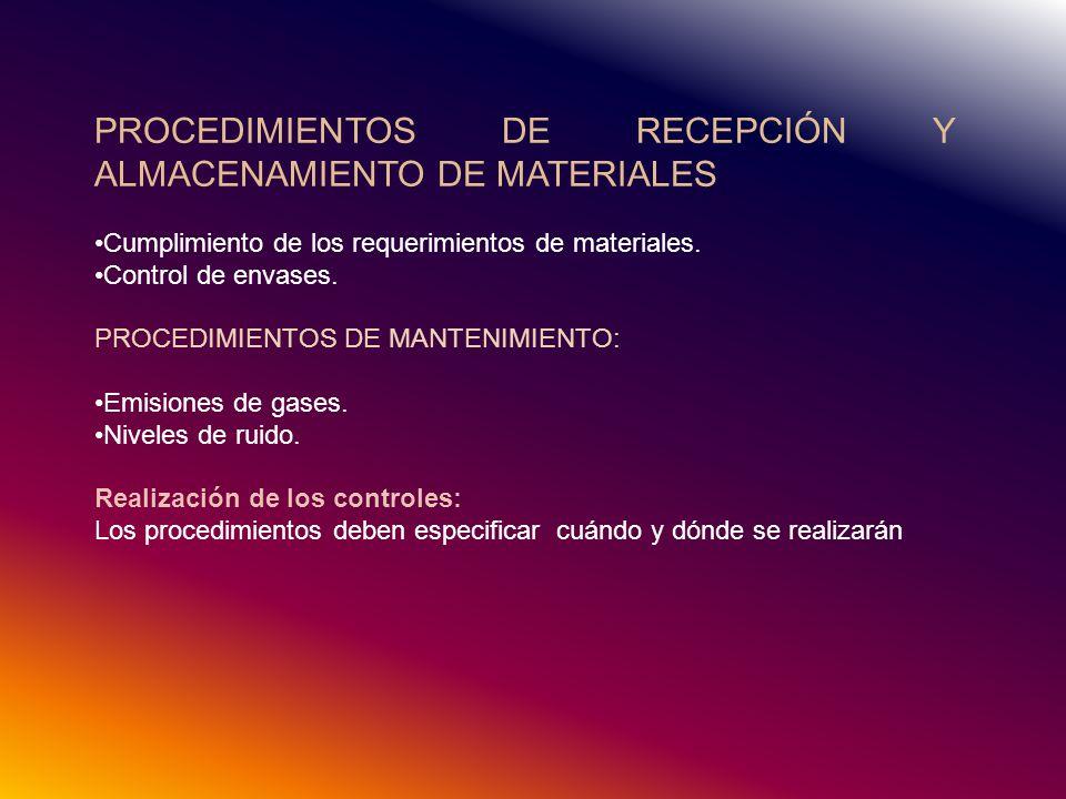 PROCEDIMIENTOS DE RECEPCIÓN Y ALMACENAMIENTO DE MATERIALES