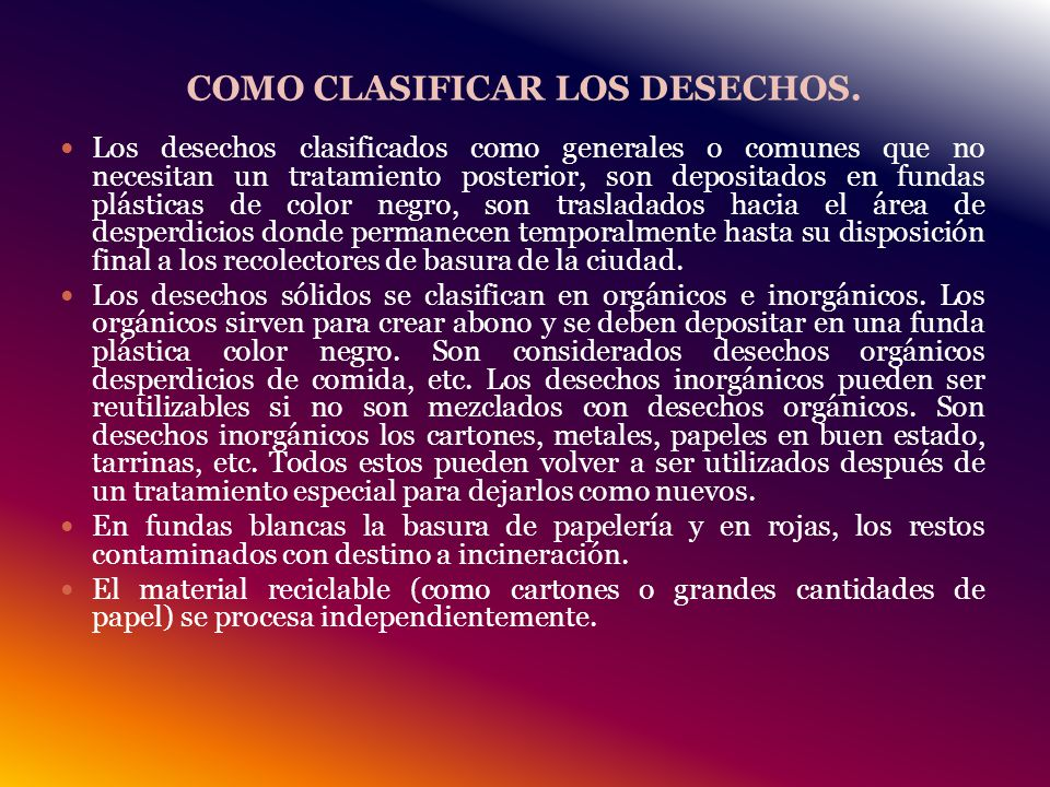 COMO CLASIFICAR LOS DESECHOS.