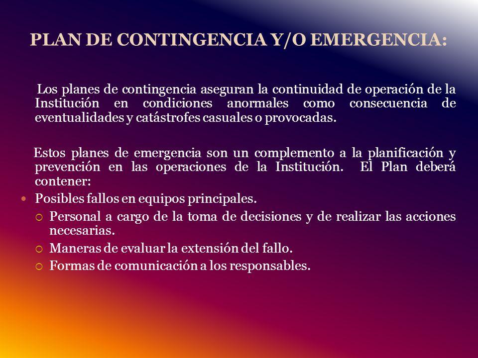 PLAN DE CONTINGENCIA Y/O EMERGENCIA: