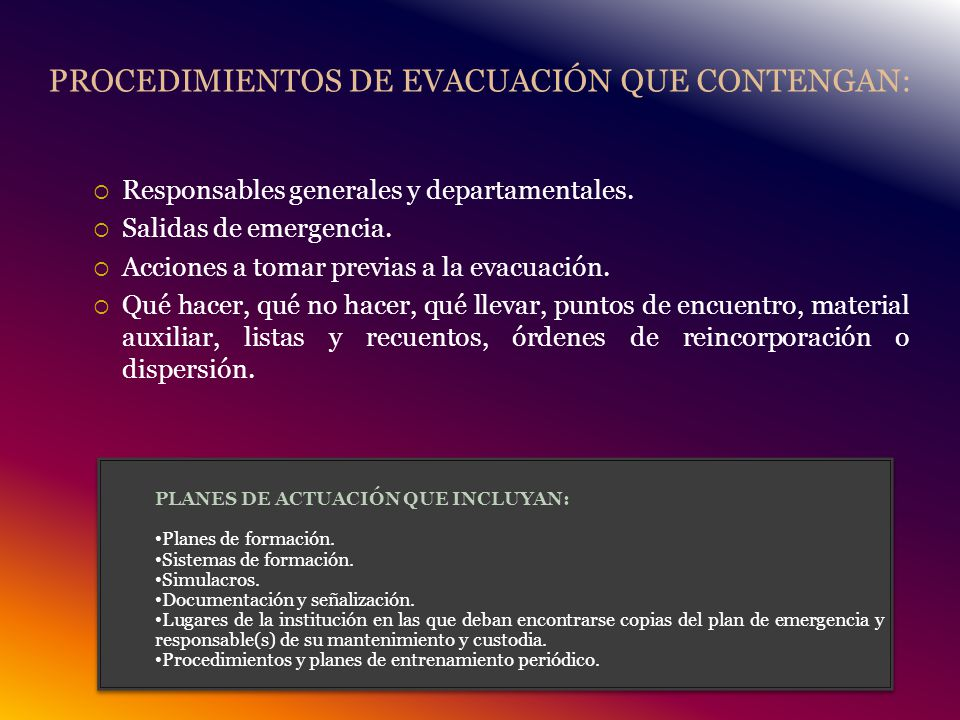 PROCEDIMIENTOS DE EVACUACIÓN QUE CONTENGAN: