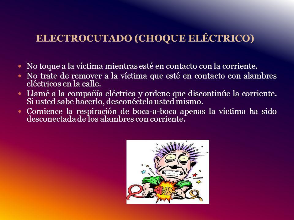 ELECTROCUTADO (CHOQUE ELÉCTRICO)