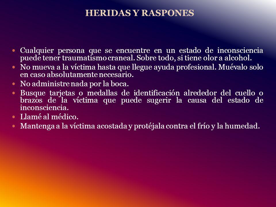 HERIDAS Y RASPONES