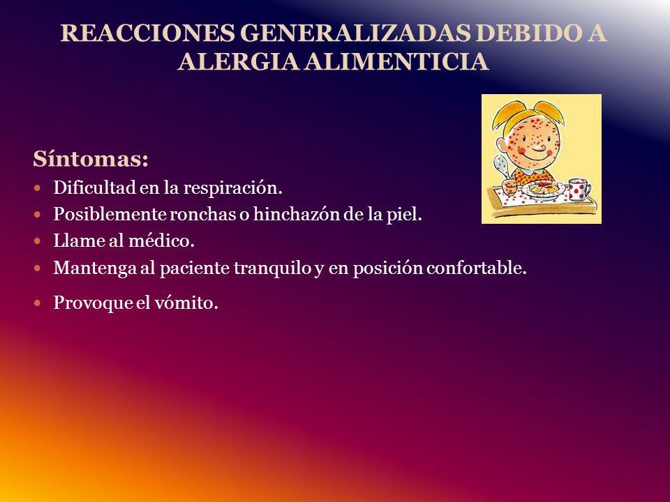 REACCIONES GENERALIZADAS DEBIDO A ALERGIA ALIMENTICIA