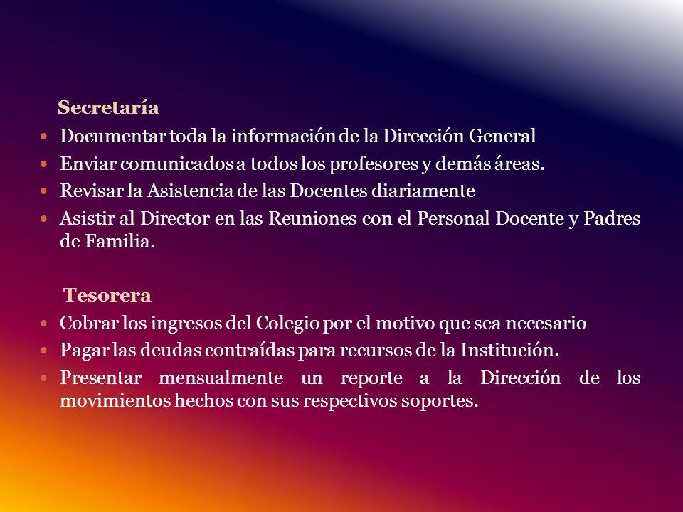 Secretaría Documentar toda la información de la Dirección General