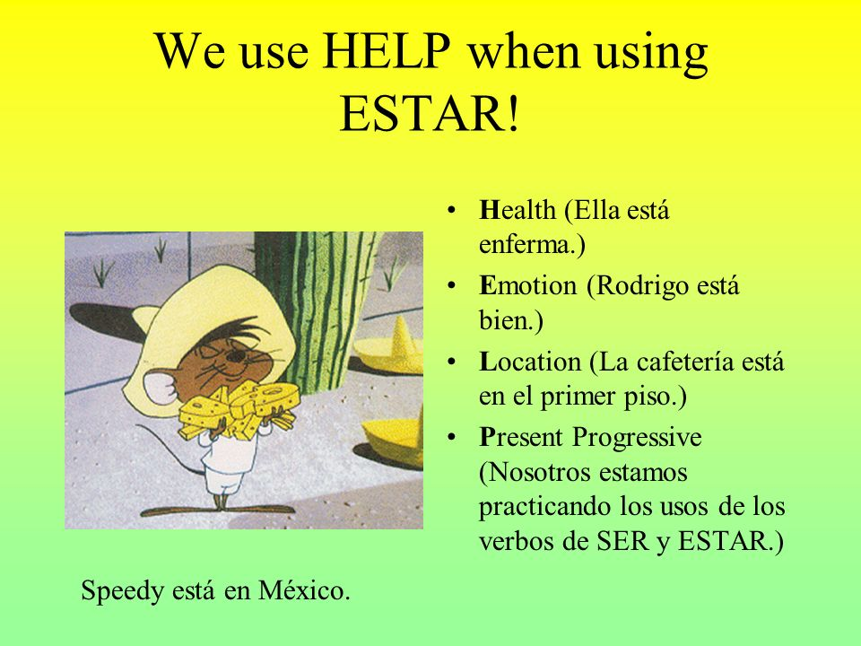 We use HELP when using ESTAR!