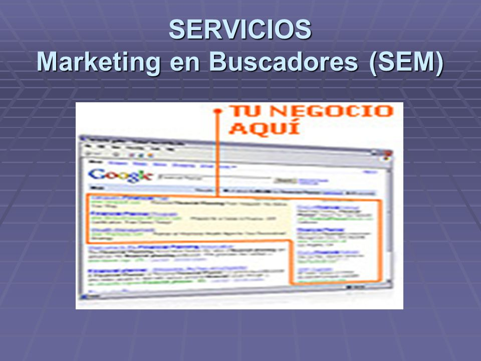 SERVICIOS Marketing en Buscadores (SEM)