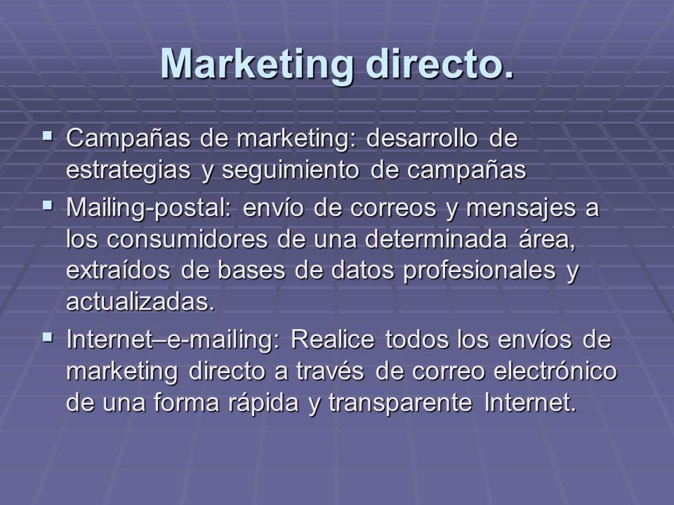 Marketing directo. Campañas de marketing: desarrollo de estrategias y seguimiento de campañas.