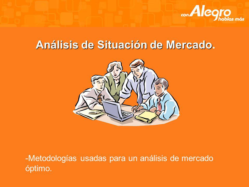 Análisis de Situación de Mercado.