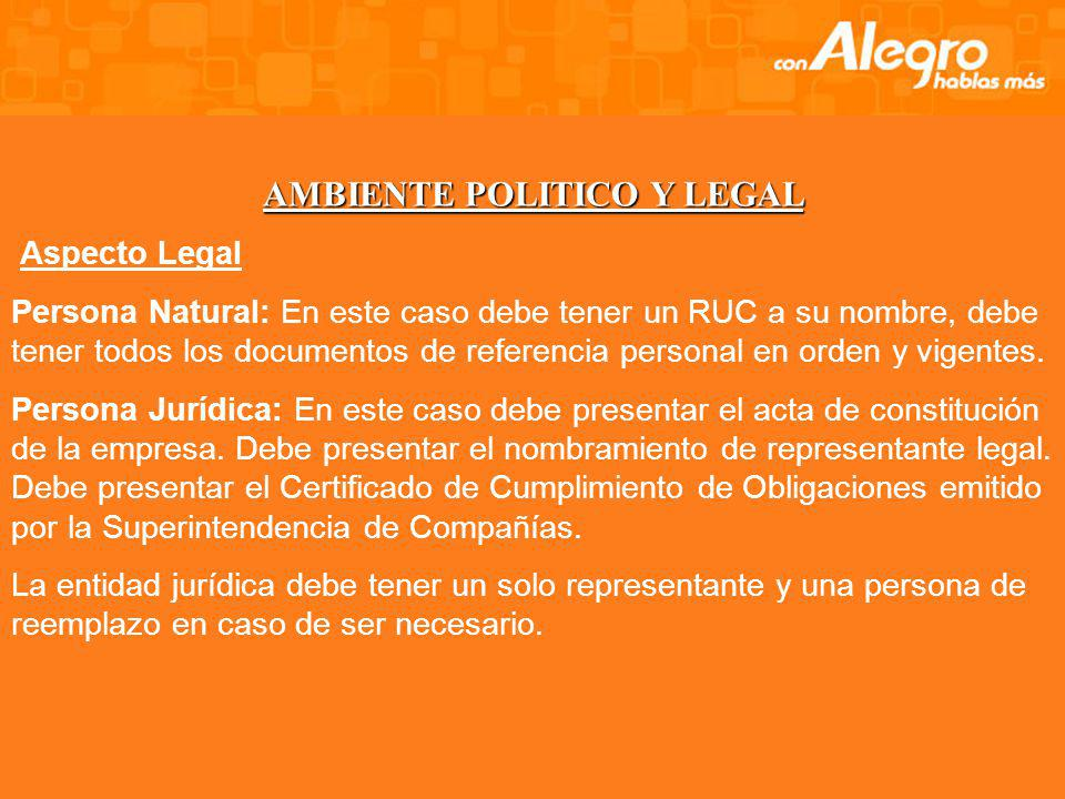 AMBIENTE POLITICO Y LEGAL