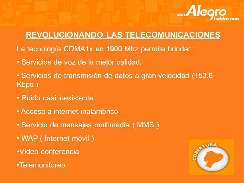REVOLUCIONANDO LAS TELECOMUNICACIONES