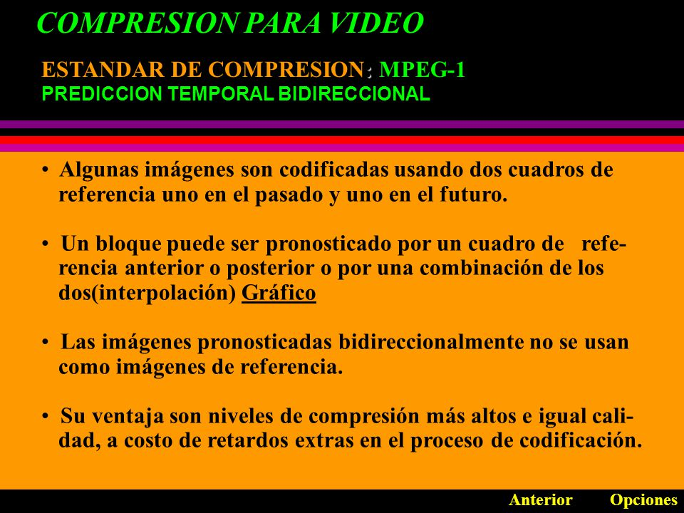 COMPRESION PARA VIDEO ESTANDAR DE COMPRESION: MPEG-1