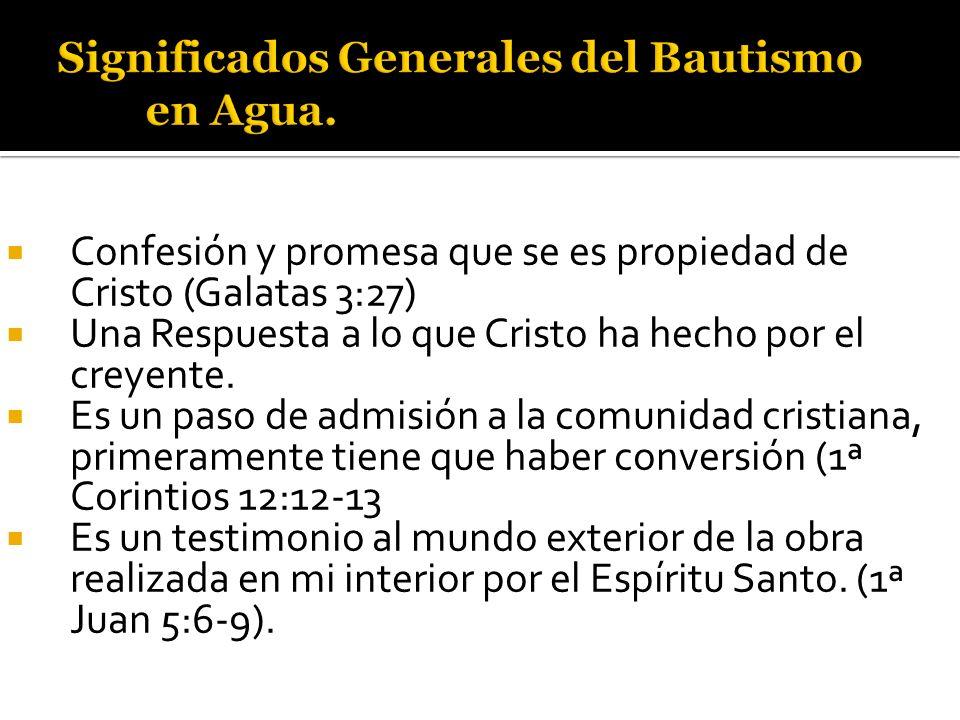 Significados Generales del Bautismo en Agua.