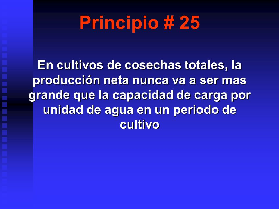 Principio # 25