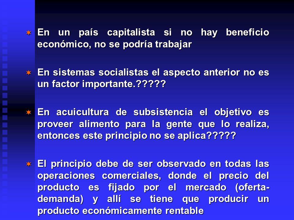 En un país capitalista si no hay beneficio económico, no se podría trabajar