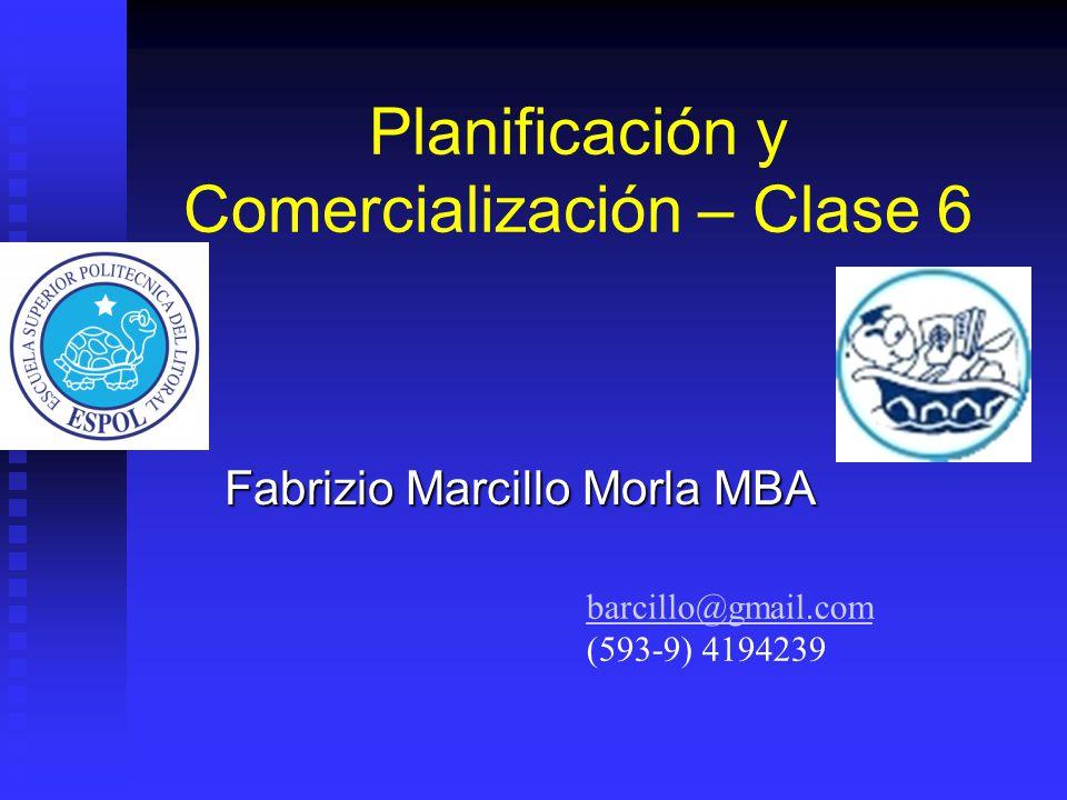 Planificación y Comercialización – Clase 6
